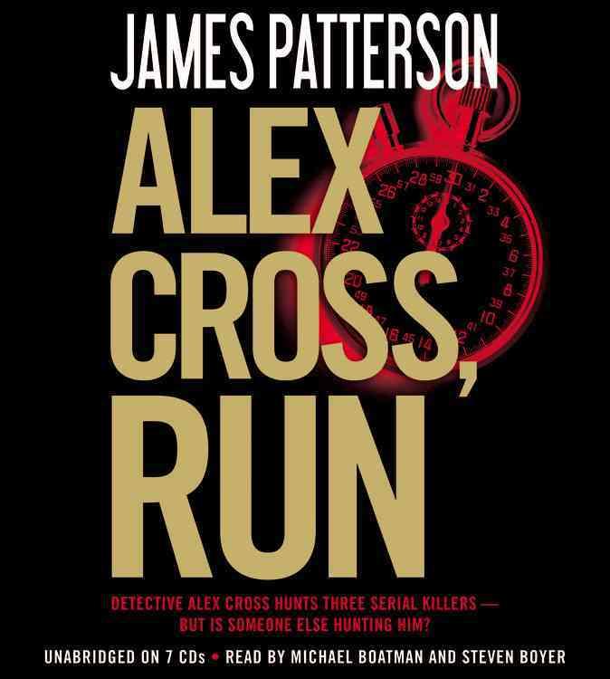 [CD] Alex Cross, Run By Patterson, James/ Boatman, Michael (NRT)/ Boyer, Steven (NRT)